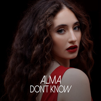 Alma - Don't Know