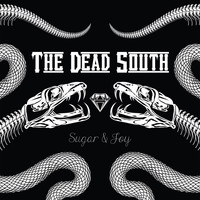 The Dead South - Sugar & Joy (Explicit)