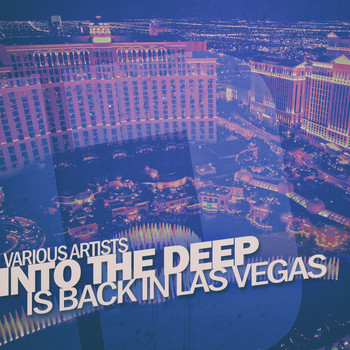 Various Artists - Into the Deep - Is Back in Las Vegas
