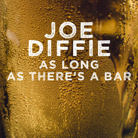 Joe Diffie - As Long as There's a Bar - Single