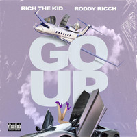 Rich The Kid - Go Up (Explicit)