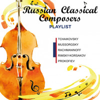 Varios - Russian Classical Composers (Playlist)