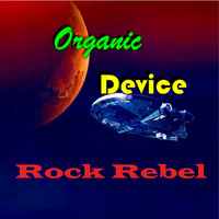 Organic Device - Rock Rebel