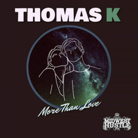 Thomas K - More Then Love