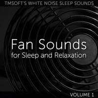 Tmsoft's White Noise Sleep Sounds - Fan Sounds For Sleep and Relaxation Volume 1
