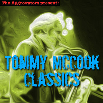 Tommy McCook - Tommy McCook Classics