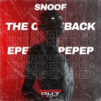 Snoof - The Comeback EP (Explicit)