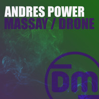Andres Power, Outcode - Massay / Drone