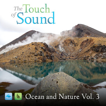 The Touch of Sound - Ocean and Nature, Vol. 3