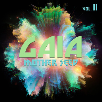 Various Artists - Gaia Mother Seed, Vol. 2