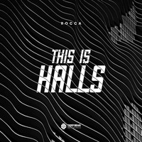 Rocca - This is Halls