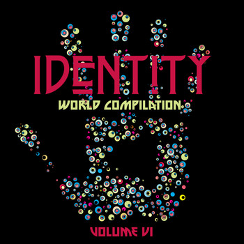 Various Artists - Identity: World Compilation, Vol. VI