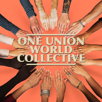 Various Artists - One Union World Collective
