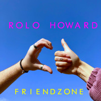 Rolo Howard - Friendzone (Explicit)