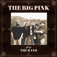 The Big Pink - Plays The Band