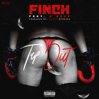 Finch - Tap Out (feat. D. Rose) (Explicit)