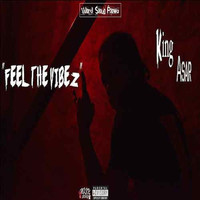 King Asar - Feel The Vibez (Explicit)