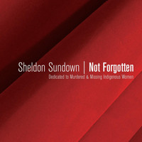 Sheldon Sundown - Not Forgotten