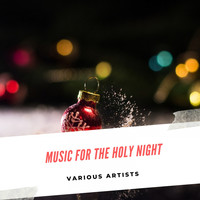Various Artists - Music for the Holy NIght