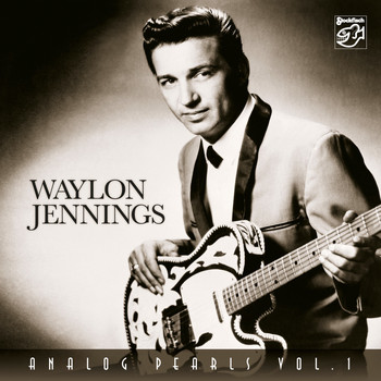 Waylon Jennings - Analog Pearls, Vol. 1