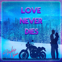Taylor Voss - Love Never Dies