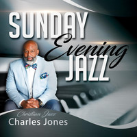 Charles Jones - Sunday Evening Jazz