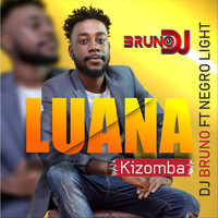 Brunodj - Luana (feat. Negro Light & Rayson Goorito)