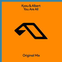 Kyau & Albert - You Are All
