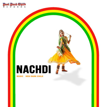 Desi Dark Child - Nachdi