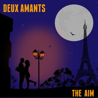 The Aim - Deux Amants