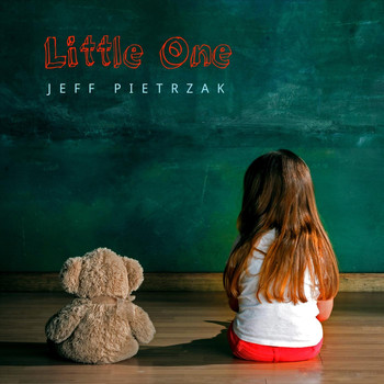 Jeff Pietrzak - Little One