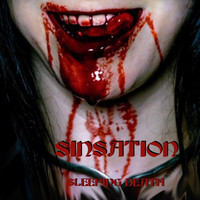 Sinsation - Sleeping Death (Explicit)