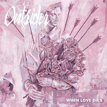 Outsider - When Love Dies