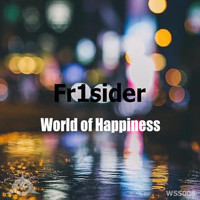 Fr1sider - World of Happiness