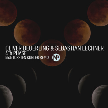 Oliver Deuerling and Sebastian Lechner - 4Th Phase