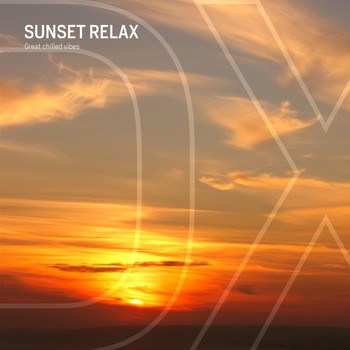 Various Artists - Sunset Relax (Great Chilled Vibes)