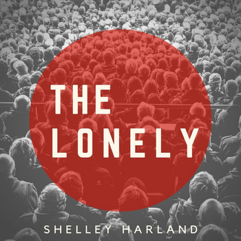Shelley Harland - The Lonely