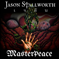 Jason Stallworth - Masterpeace