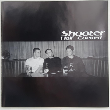 Shooter - Half Cocked (Explicit)