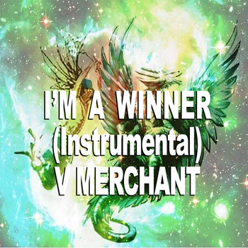 V Merchant - I'm a Winner (Instrumental)