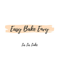 La La Luke - Easy Bake Envy (Explicit)