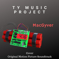 Ty Music Project - MacGyver