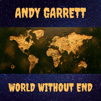 Andy Garrett - World Without End (Radio Edit)