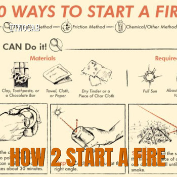 Itnocab - How 2 Start a Fire