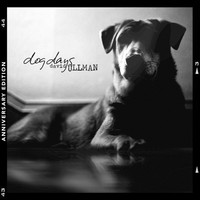 David Ullman - Dog Days (Anniversary Edition) (Explicit)