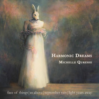 Michelle Qureshi - Harmonic Dreams