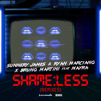 Sunnery James & Ryan Marciano x Bruno Martini feat. Mayra - Shameless (Remixes)