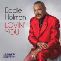 Eddie Holman - Lovin' You (Explicit)