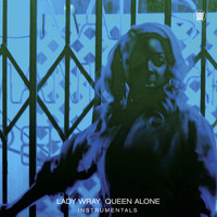 Lady Wray - Queen Alone (Instrumentals)