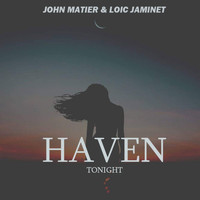 John Matier & Loïc Jaminet - Haven (Tonight)